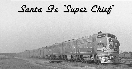 Santa Fe SuperChief